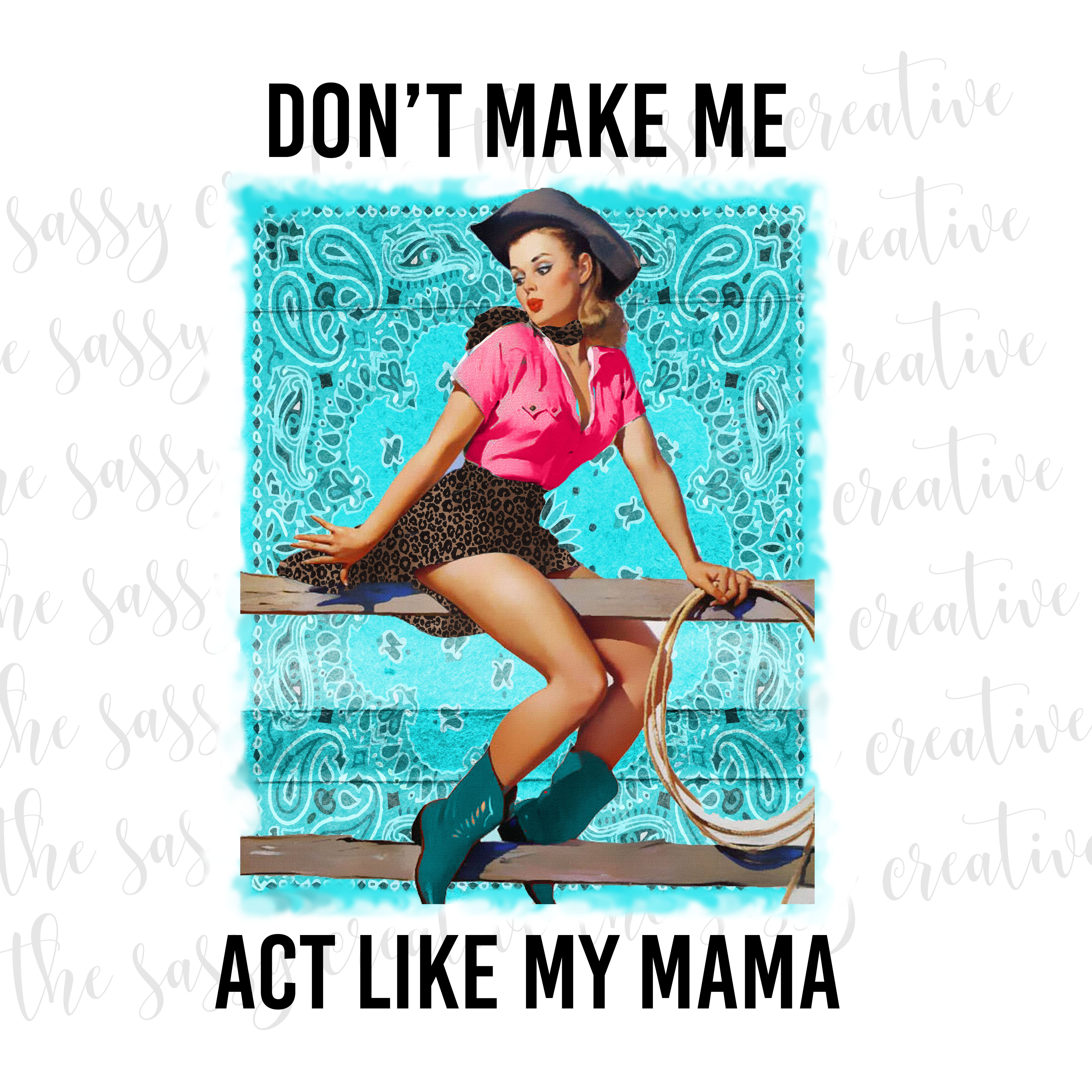 Dont Make Me Act Like My Mama cover