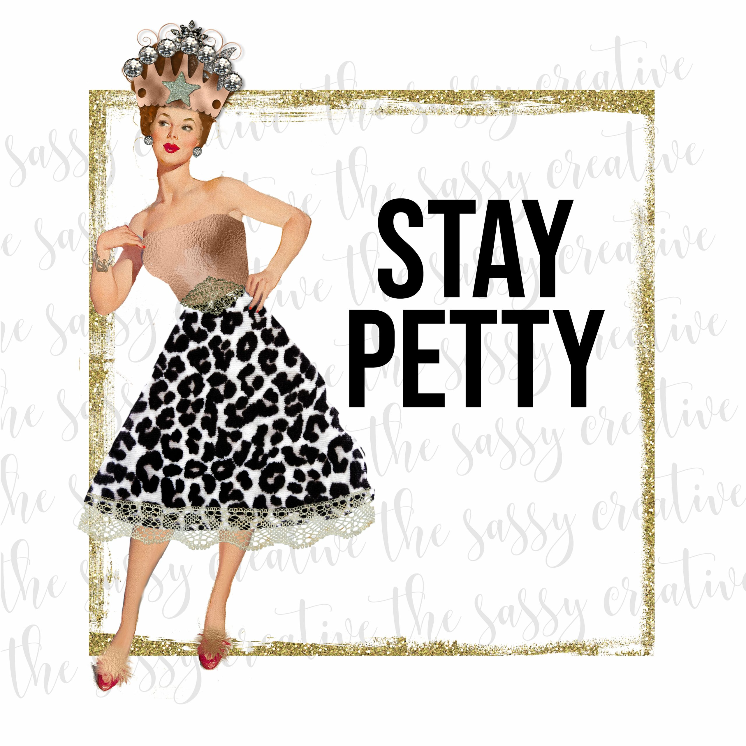 Stay Petty Cover
