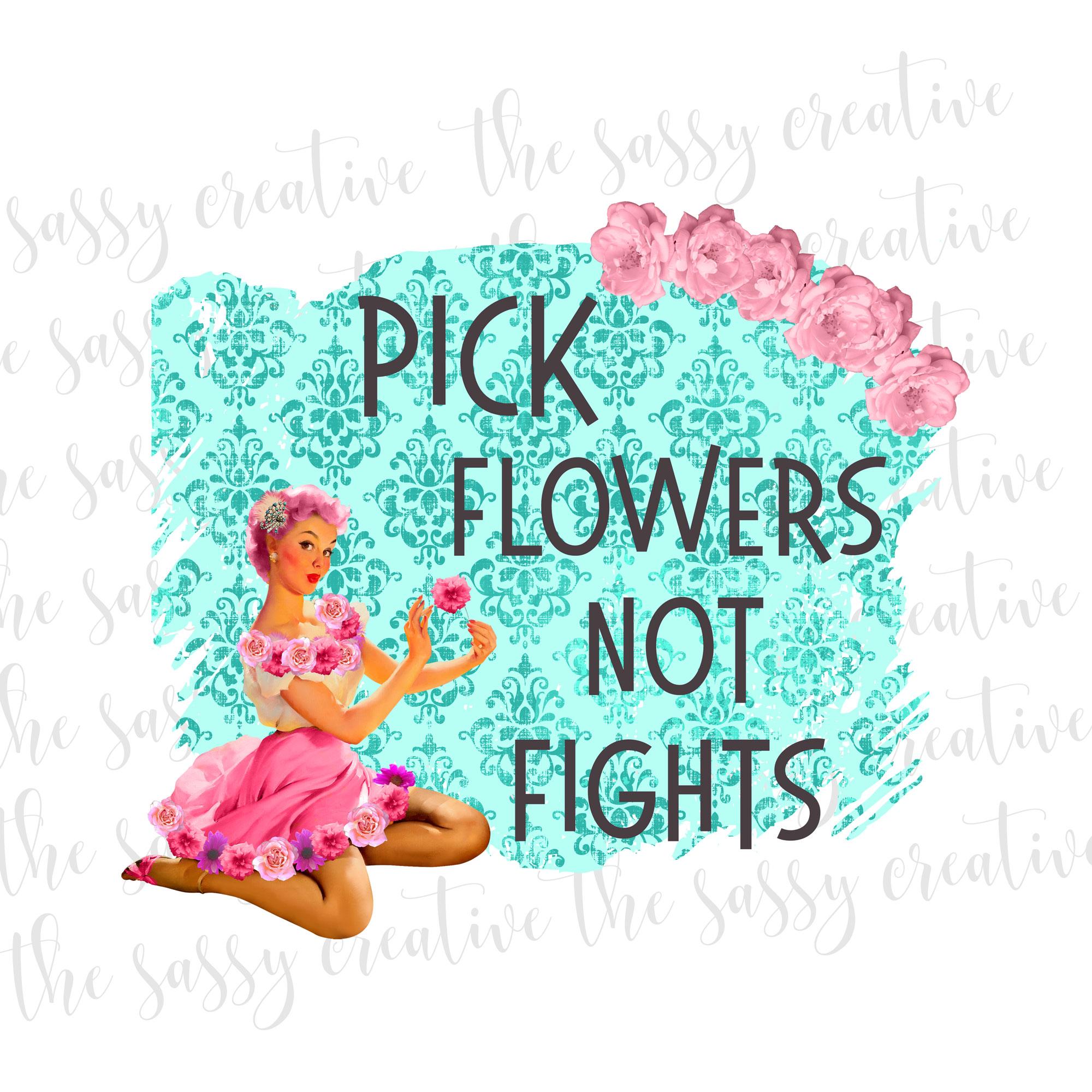 pickflowersnotfightsupdatedcover