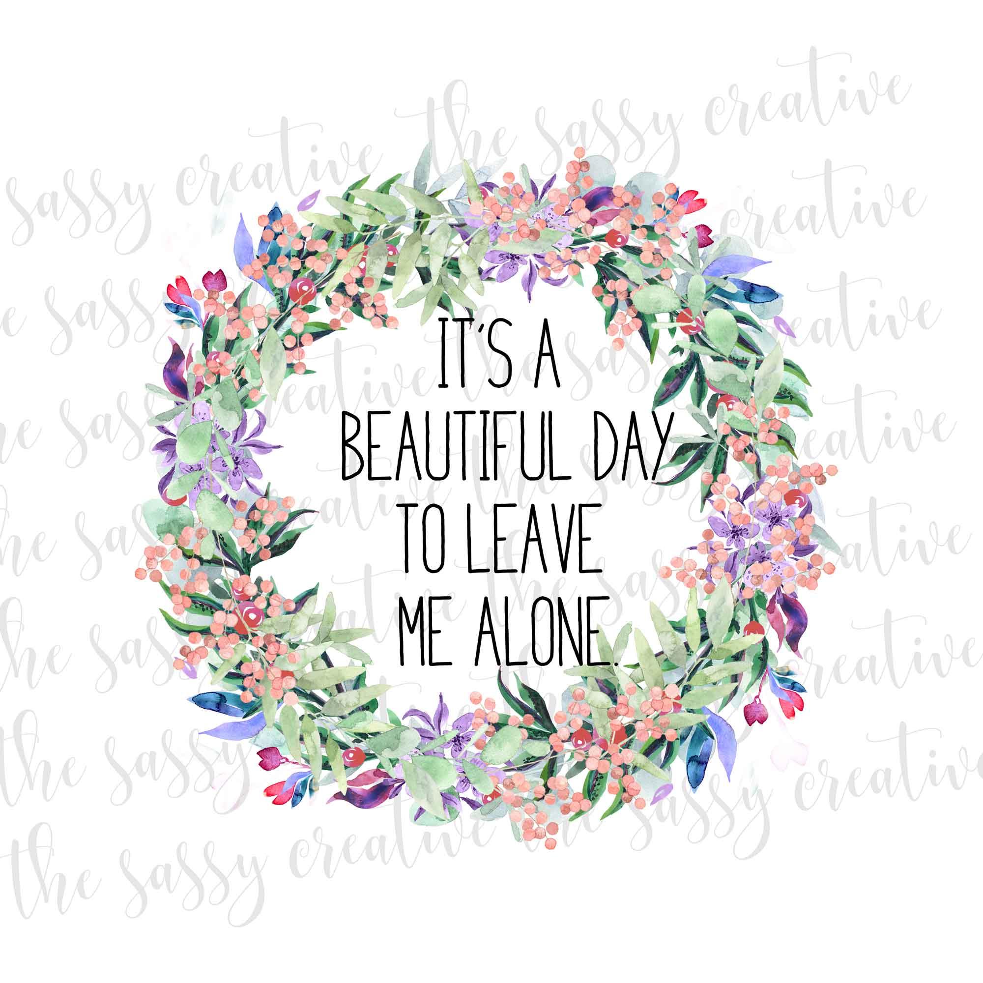 beautifuldaytoleavemealonecover
