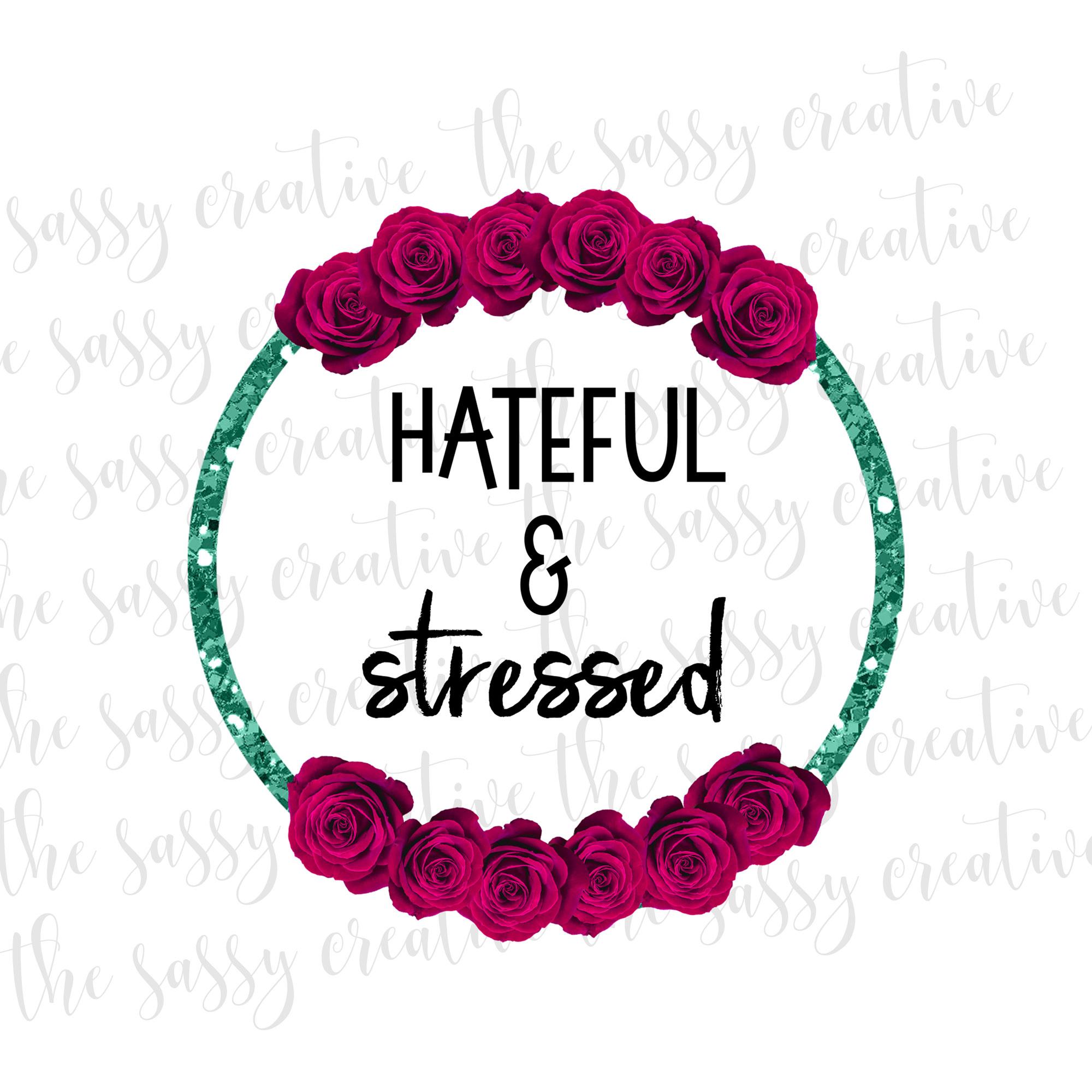 hatefulandstressedcover